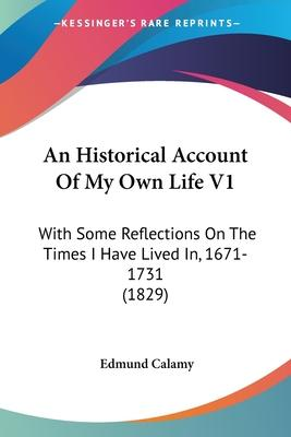 An Historical Account of My Own Life V1