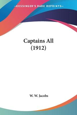 Captains All (1912)