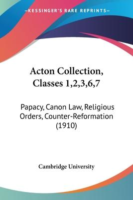 Acton Collection, Classes 1,2,3,6,7