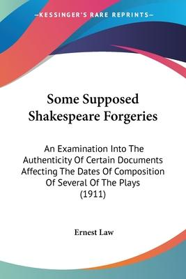 Some Supposed Shakespeare Forgeries