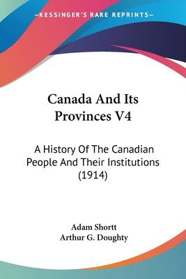 Canada and Its Provinces V4