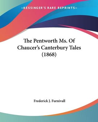 The Pentworth Ms. of Chaucer's Canterbury Tales (1868)