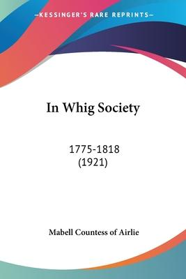 In Whig Society