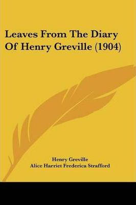Leaves from the Diary of Henry Greville (1904)