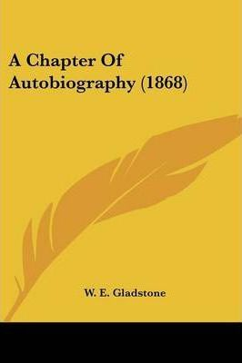 A Chapter of Autobiography (1868)