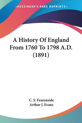 A History of England from 1760 to 1798 A.D. (1891)