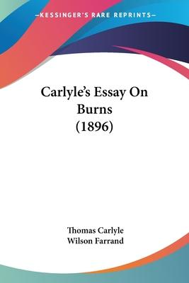 Carlyle's Essay on Burns (1896)