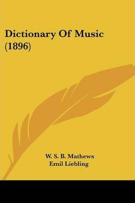 Dictionary of Music (1896)