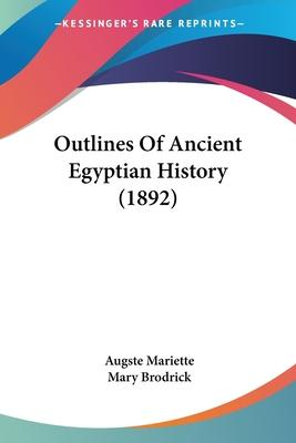 Outlines of Ancient Egyptian History (1892)