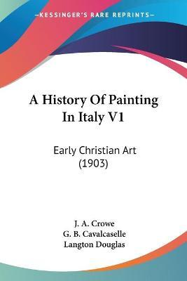 A History of Painting in Italy V1