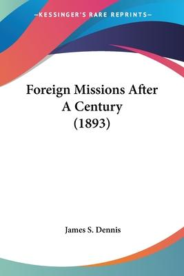 Foreign Missions After a Century (1893)