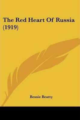The Red Heart of Russia (1919)