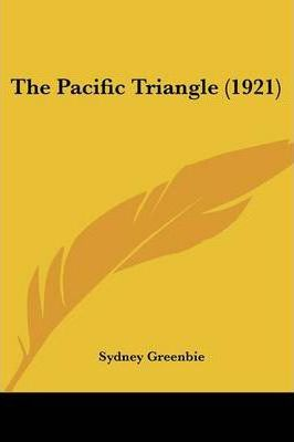 The Pacific Triangle (1921)