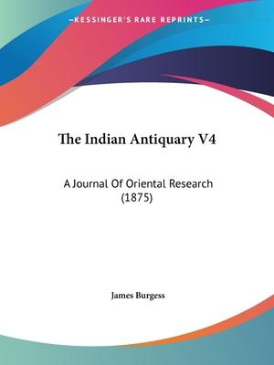 The Indian Antiquary V4