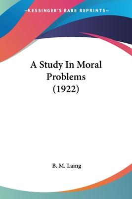 A Study in Moral Problems (1922)