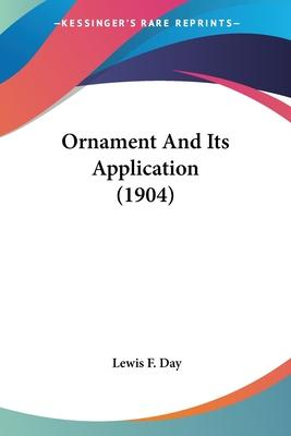 Ornament and Its Application (1904)