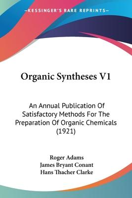 Organic Syntheses V1