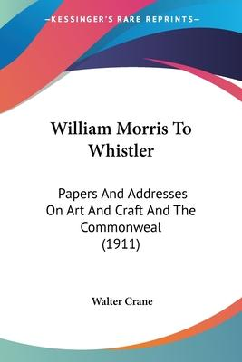 William Morris to Whistler