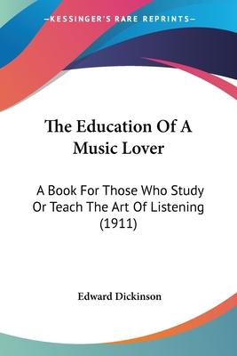 The Education of a Music Lover