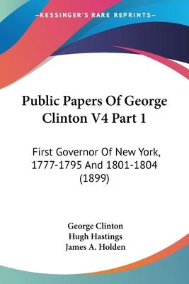 Public Papers of George Clinton V4 Part 1