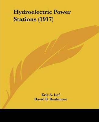 Hydroelectric Power Stations (1917)
