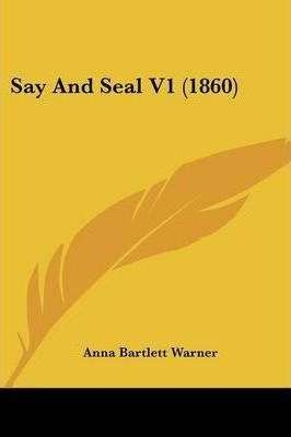 Say and Seal V1 (1860)