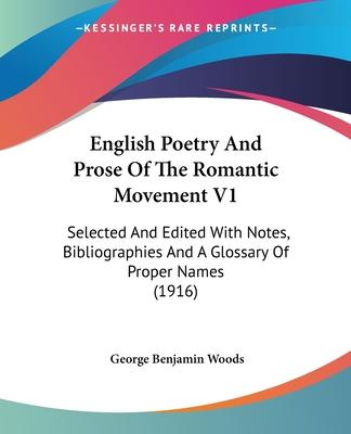 English Poetry and Prose of the Romantic Movement V1