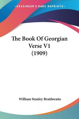 The Book of Georgian Verse V1 (1909)