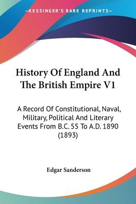 History of England and the British Empire V1