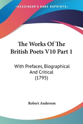 The Works of the British Poets V10 Part 1
