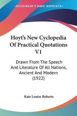Hoyt's New Cyclopedia of Practical Quotations V1