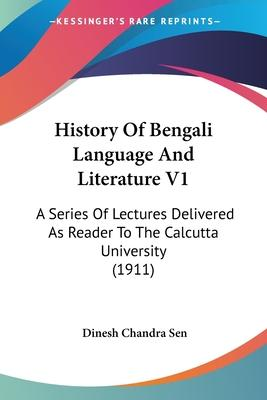 History of Bengali Language and Literature V1