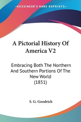 A Pictorial History of America V2