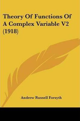 Theory of Functions of a Complex Variable V2 (1918)