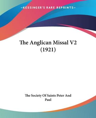 The Anglican Missal V2 (1921)