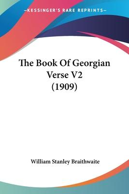 The Book of Georgian Verse V2 (1909)
