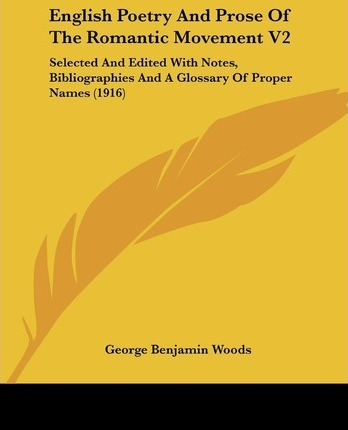 English Poetry and Prose of the Romantic Movement V2