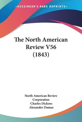 The North American Review V56 (1843)