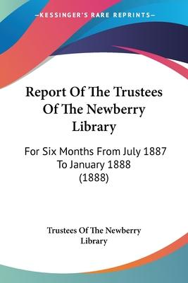 Report of the Trustees of the Newberry Library