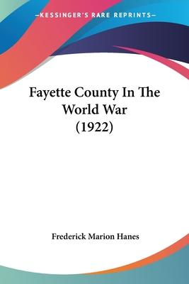 Fayette County in the World War (1922)