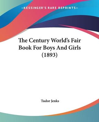 The Century World's Fair Book for Boys and Girls (1893)
