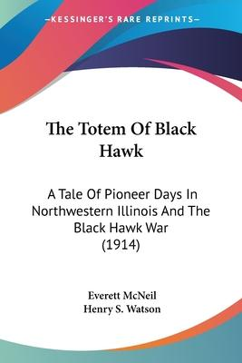 The Totem of Black Hawk