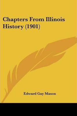 Chapters from Illinois History (1901)