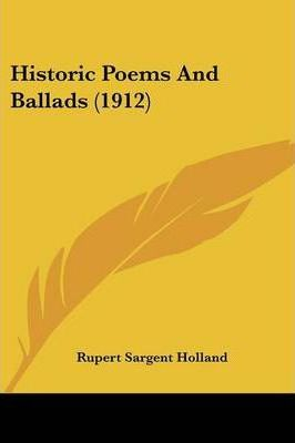 Historic Poems and Ballads (1912)