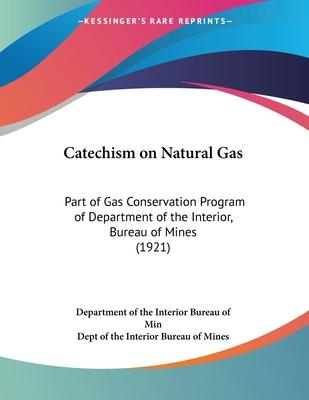 Catechism on Natural Gas