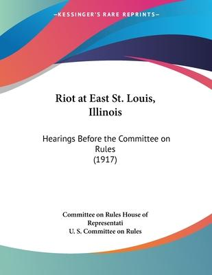Riot at East St. Louis, Illinois