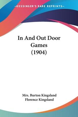 In and Out Door Games (1904)