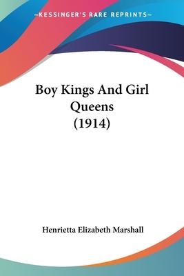 Boy Kings and Girl Queens (1914)