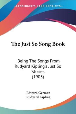 The Just So Song Book