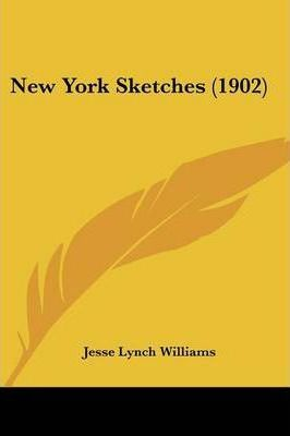 New York Sketches (1902)